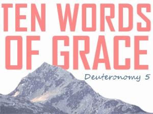 ten words of grace slide